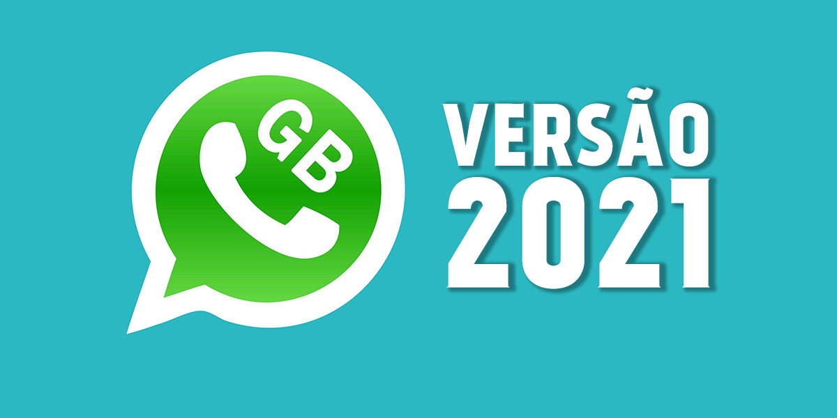 WhatsApp GB 2021【OFICIAL】BAIXAR WhatsApp Modificado Heymods